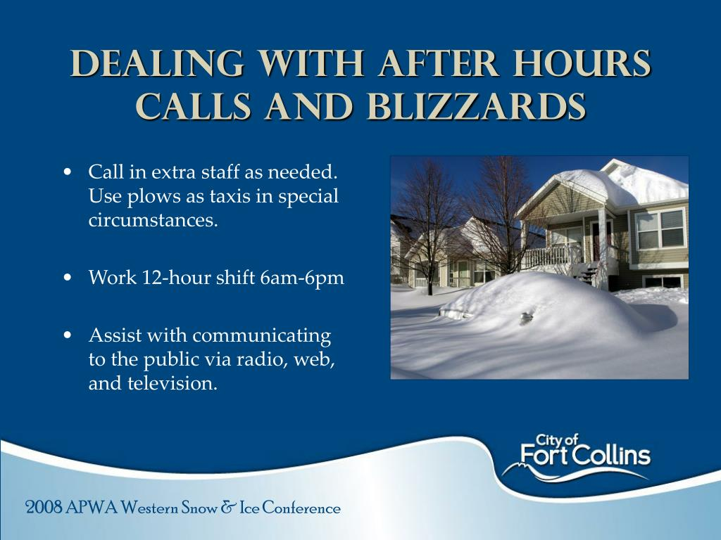 Dealing with After hours Calls and Blizzards