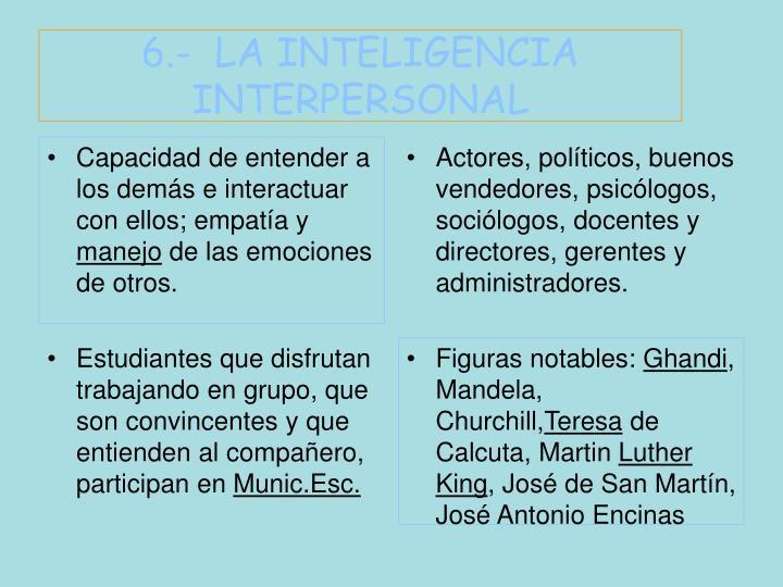 6.-  LA INTELIGENCIA INTERPERSONAL