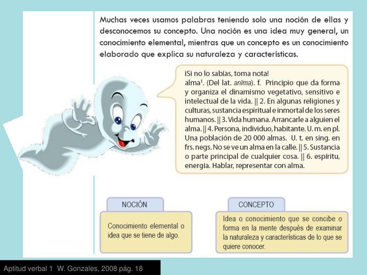 Aptitud verbal 1  W. Gonzales, 2008 pág. 18