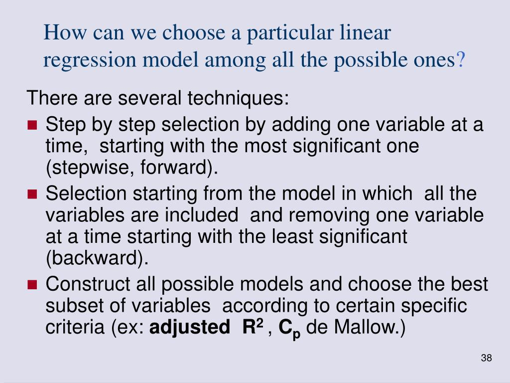 How can we choose a particular linear regression model among all the possible ones