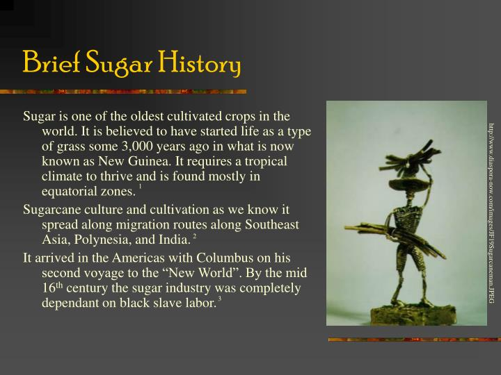 Brief sugar history l.jpg