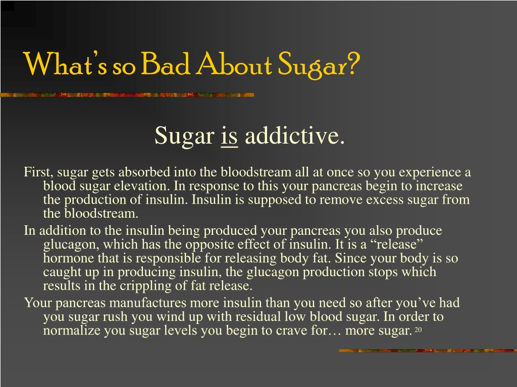 What's so Bad About Sugar?