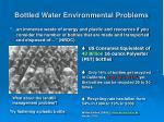 bottled water environmental problems20