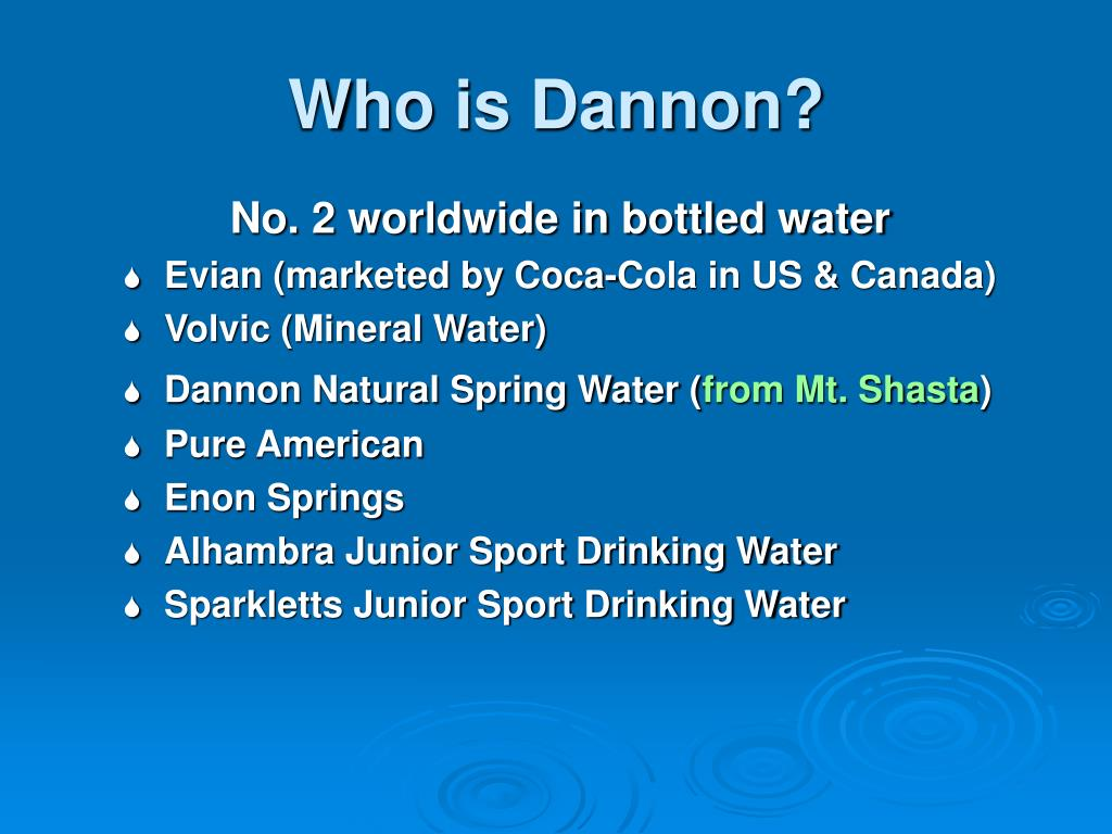 Who is Dannon?