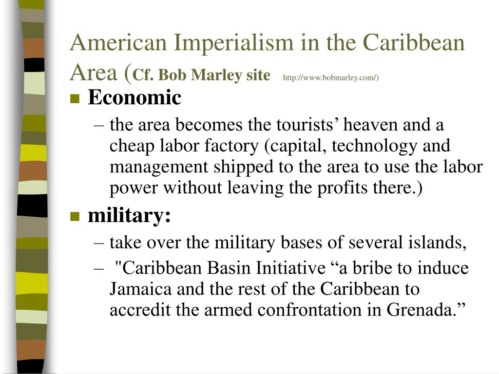 American Imperialism in the Caribbean Area (