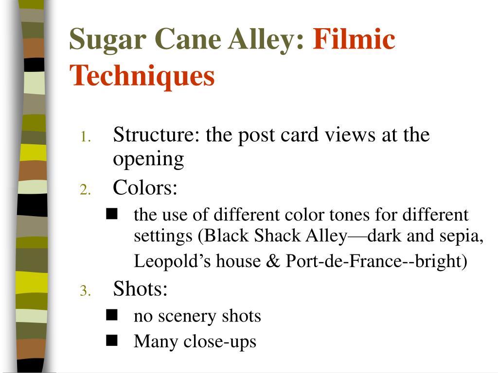 Sugar Cane Alley: