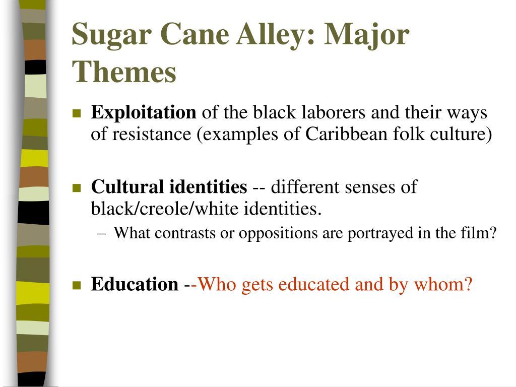 Sugar Cane Alley: Major Themes