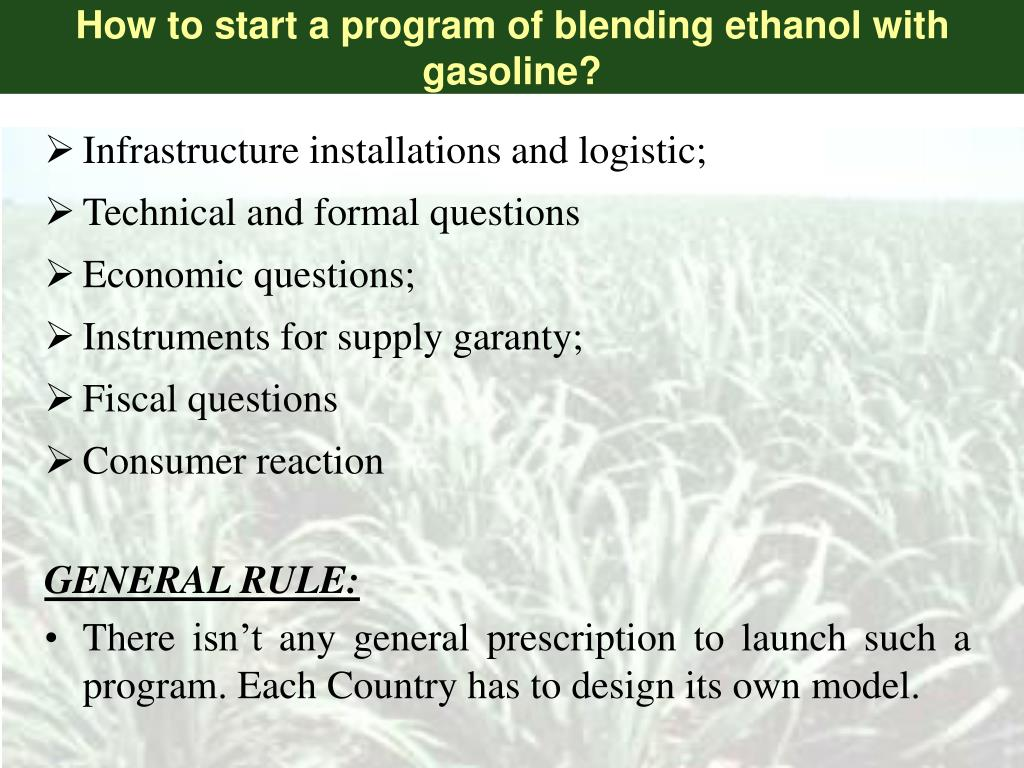 How to start a program of blending ethanol with gasoline?