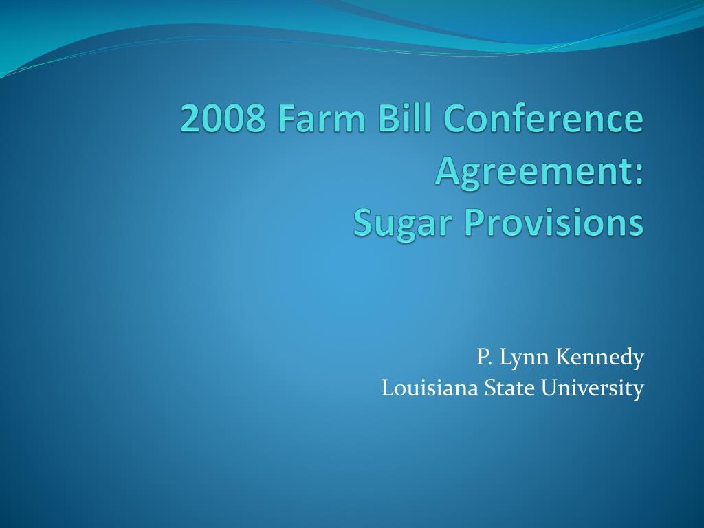 2008 Farm Bill Conference