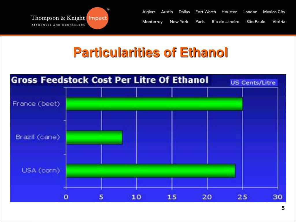 Particularities of Ethanol