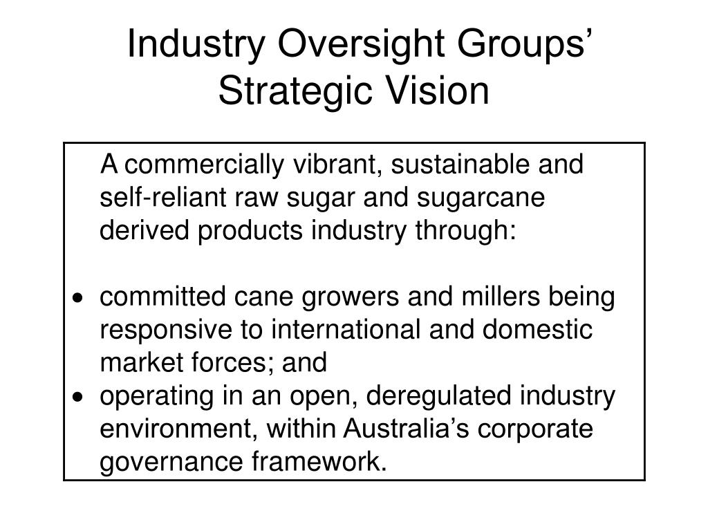 Industry Oversight Groups' Strategic Vision