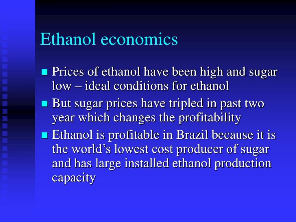 Ethanol economics