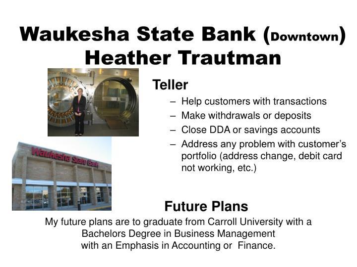 Waukesha State Bank (