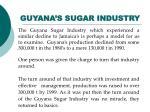 guyana s sugar industry