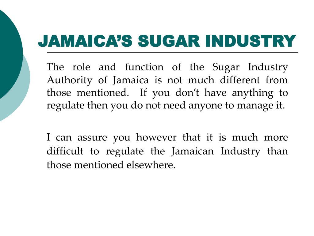 JAMAICA'S SUGAR INDUSTRY
