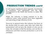 production trends cont d9