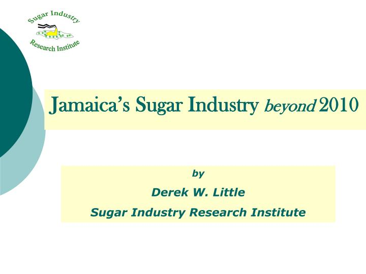 Jamaica's Sugar Industry