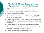 the south african sugar industry agreement covers the following