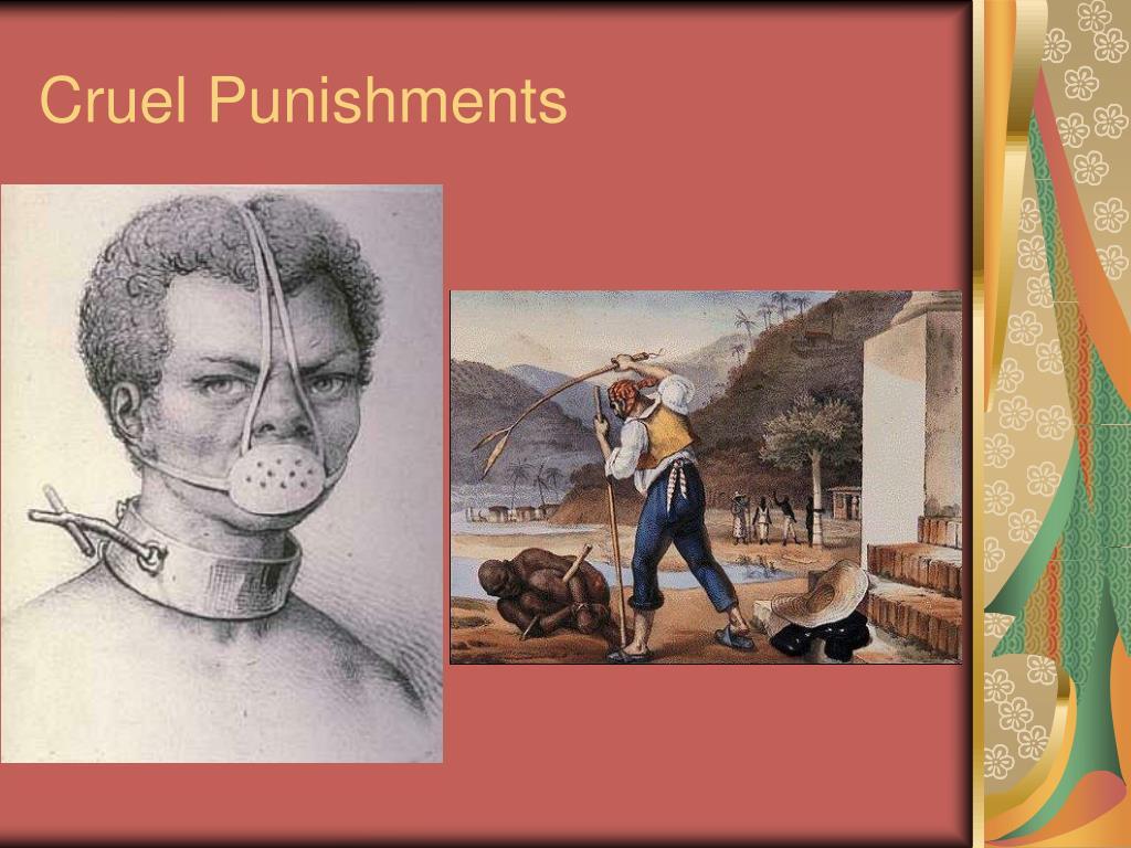 Cruel Punishments