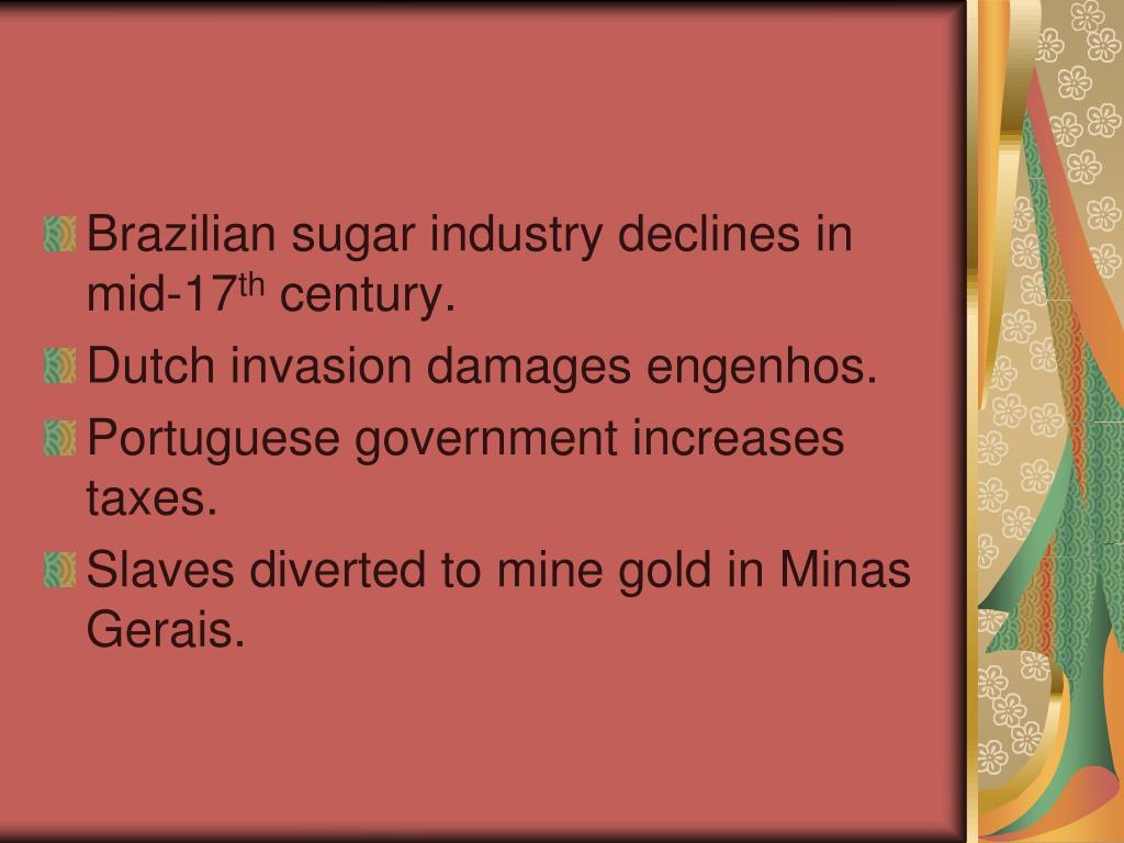 Brazilian sugar industry declines in mid-17