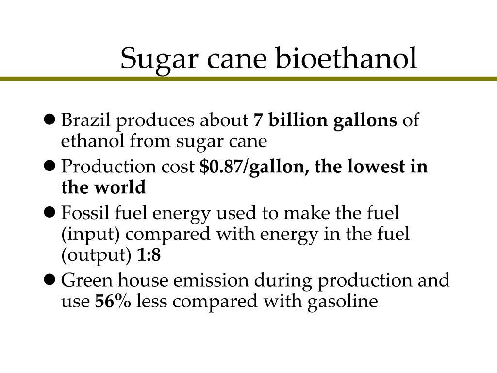 Sugar cane bioethanol