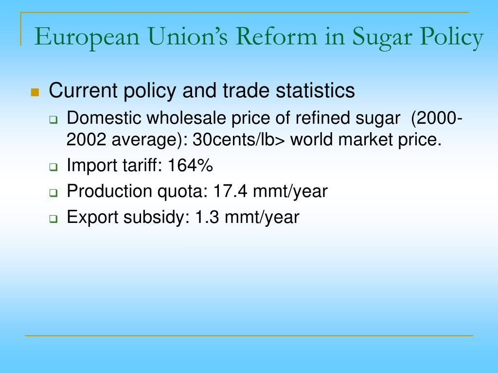 European Union's Reform in Sugar Policy