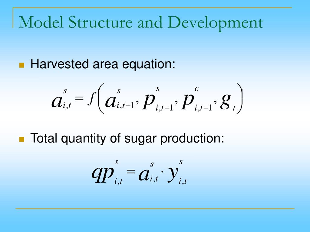 Model Structure and Development