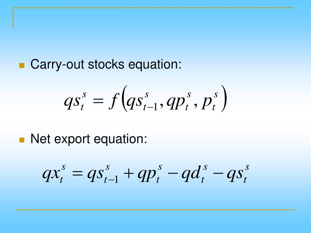 Carry-out stocks equation: