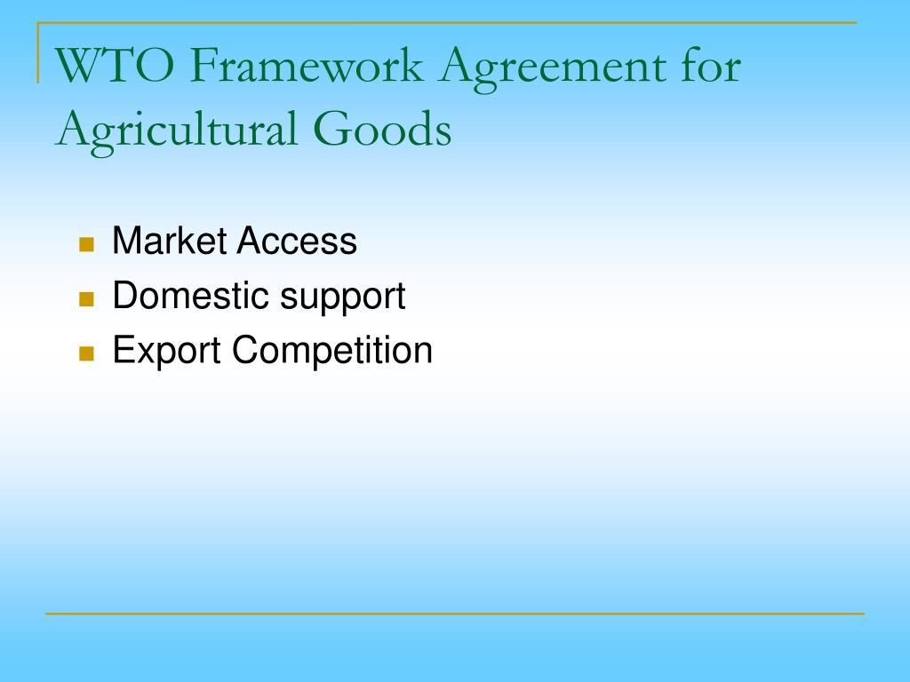 WTO Framework Agreement for Agricultural Goods