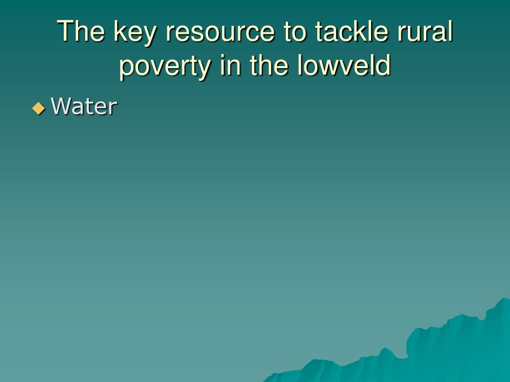 The key resource to tackle rural poverty in the lowveld