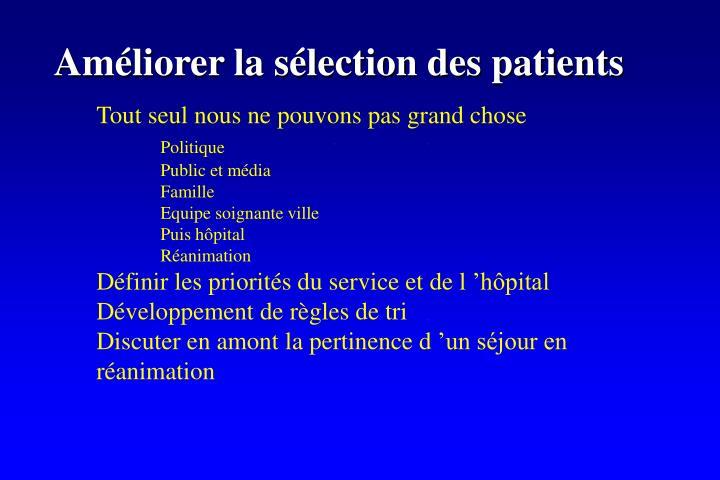 Améliorer la sélection des patients