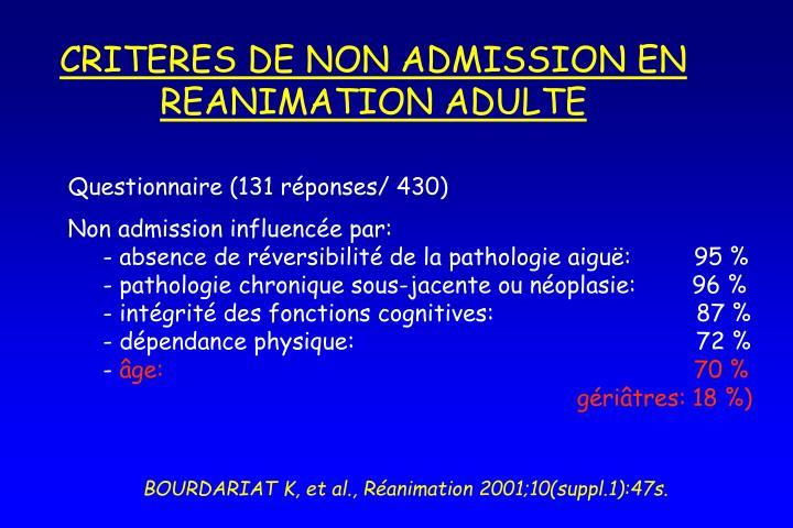 CRITERES DE NON ADMISSION EN REANIMATION ADULTE