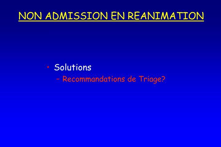 NON ADMISSION EN REANIMATION