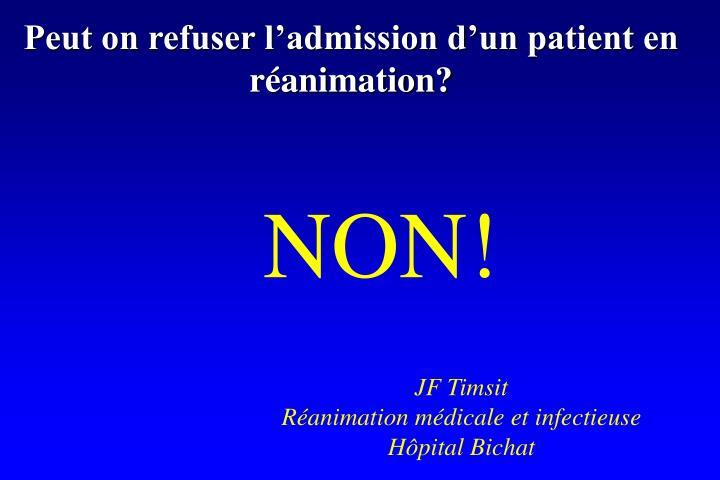 Peut on refuser l'admission d'un patient en réanimation?
