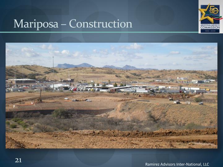Mariposa – Construction