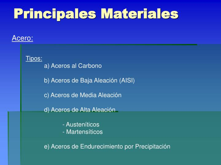 Principales Materiales