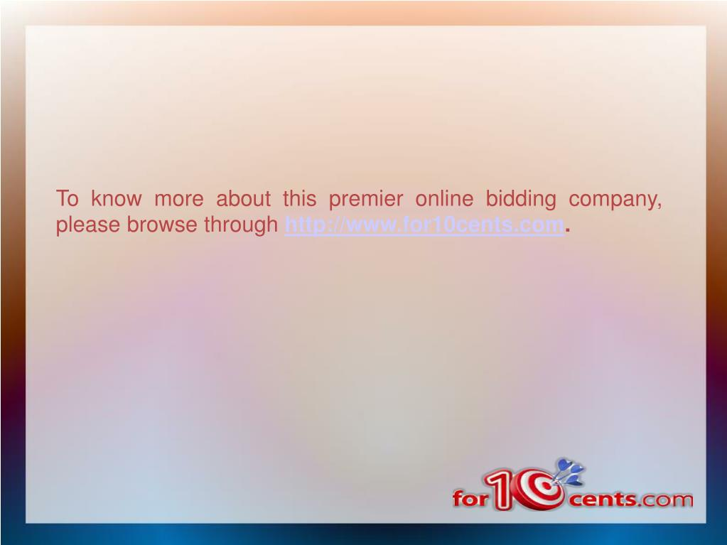 To know more about this premier online bidding company, please browse through