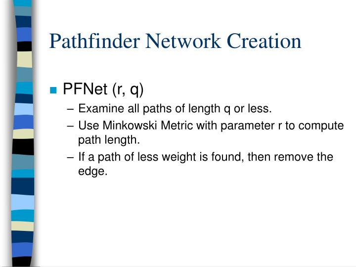 Pathfinder Network Creation