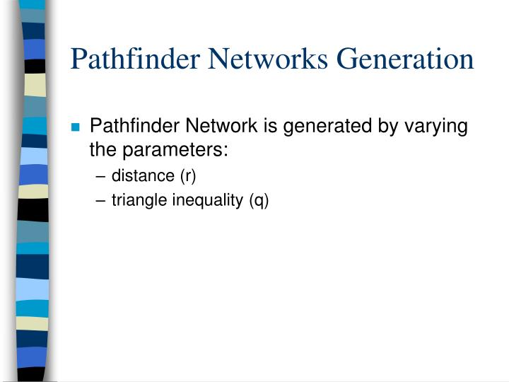 Pathfinder Networks Generation