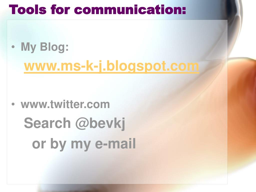Tools for communication: