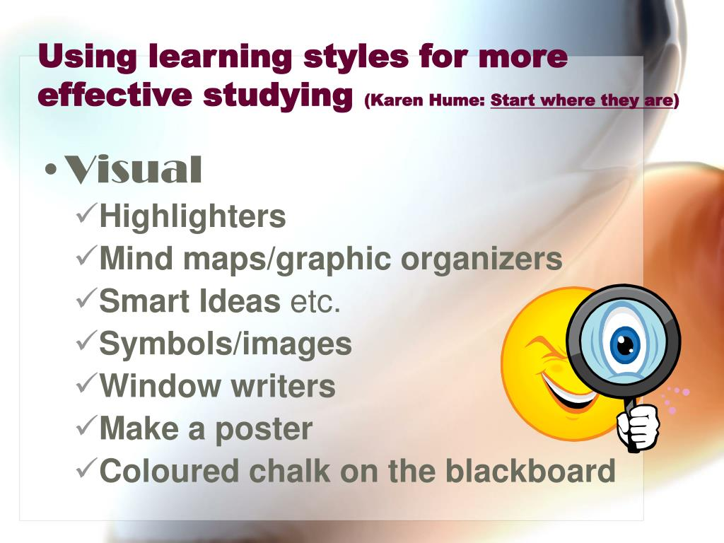 Using learning styles for more effective studying
