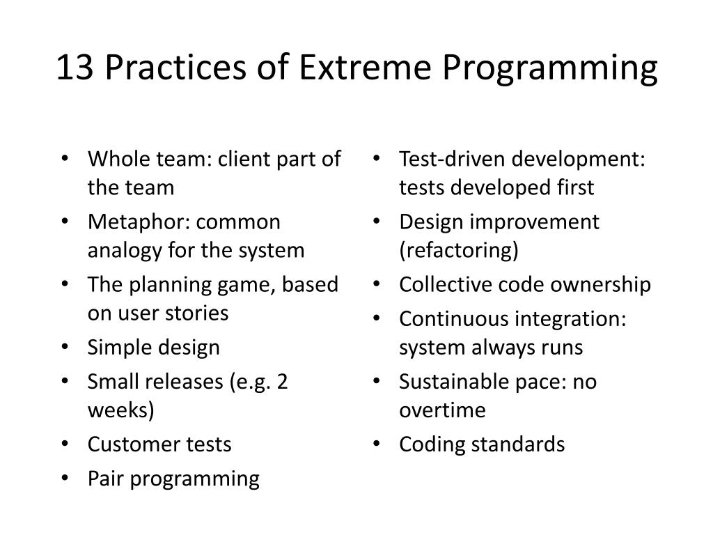13 Practices of Extreme Programming