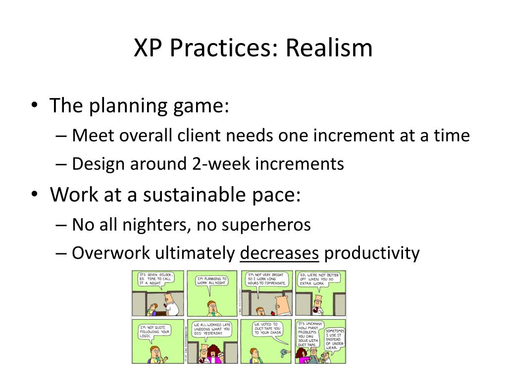 XP Practices: Realism