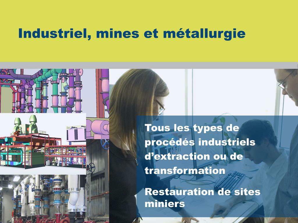 Industriel, mines et métallurgie