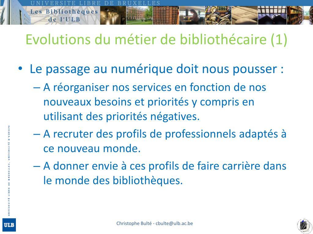 Evolutions du métier de bibliothécaire (1)