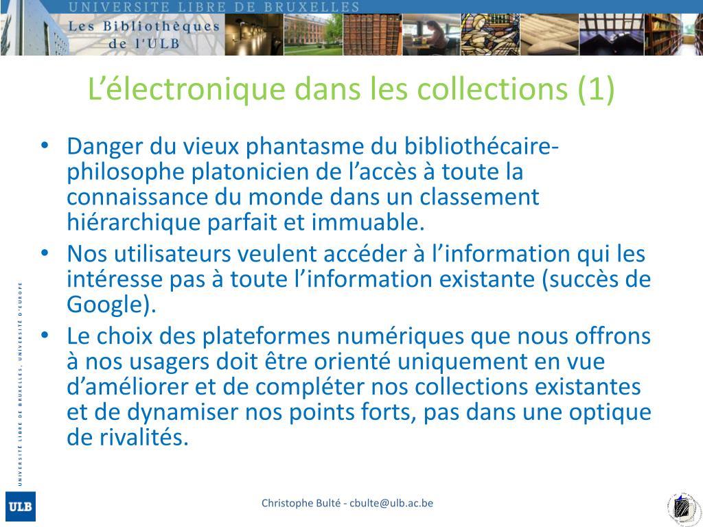 L'électronique dans les collections (1)