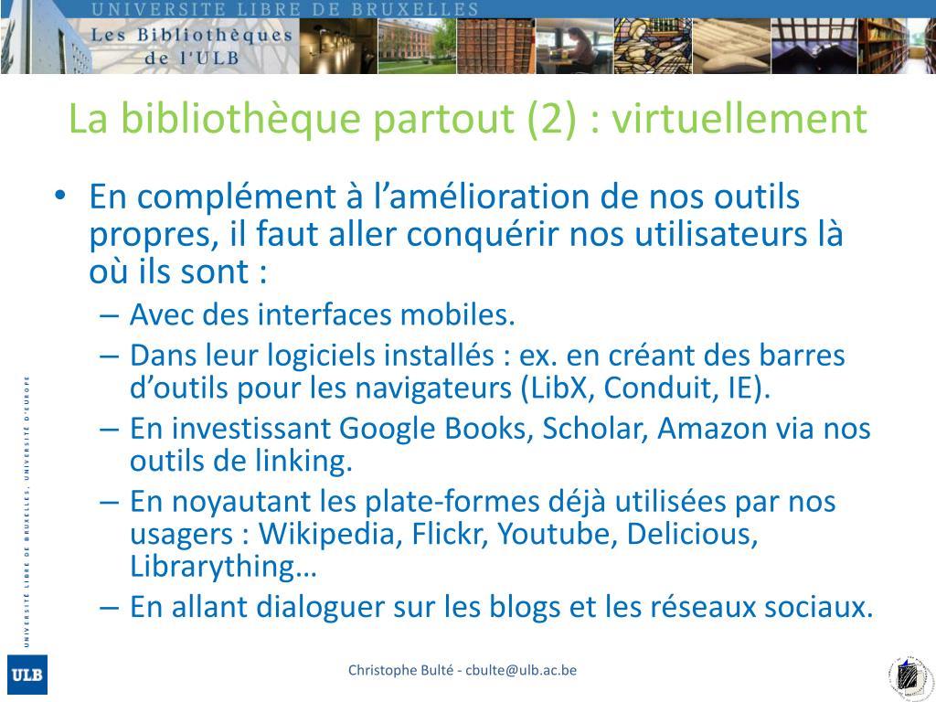 La bibliothèque partout (2) : virtuellement
