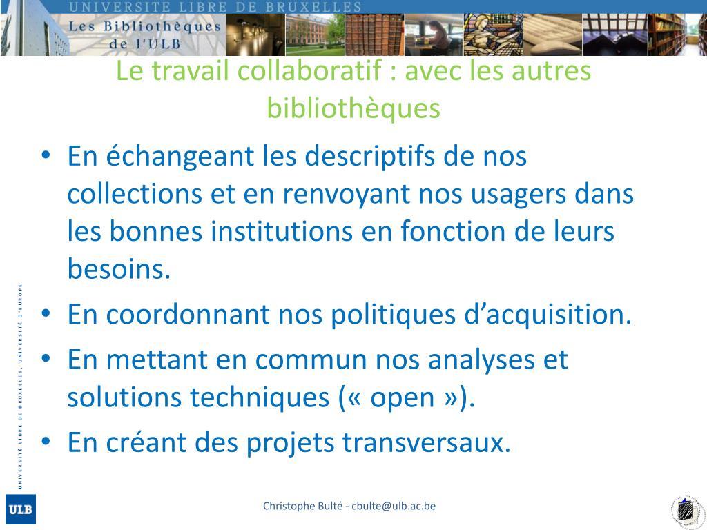 Le travail collaboratif : avec les autres bibliothèques