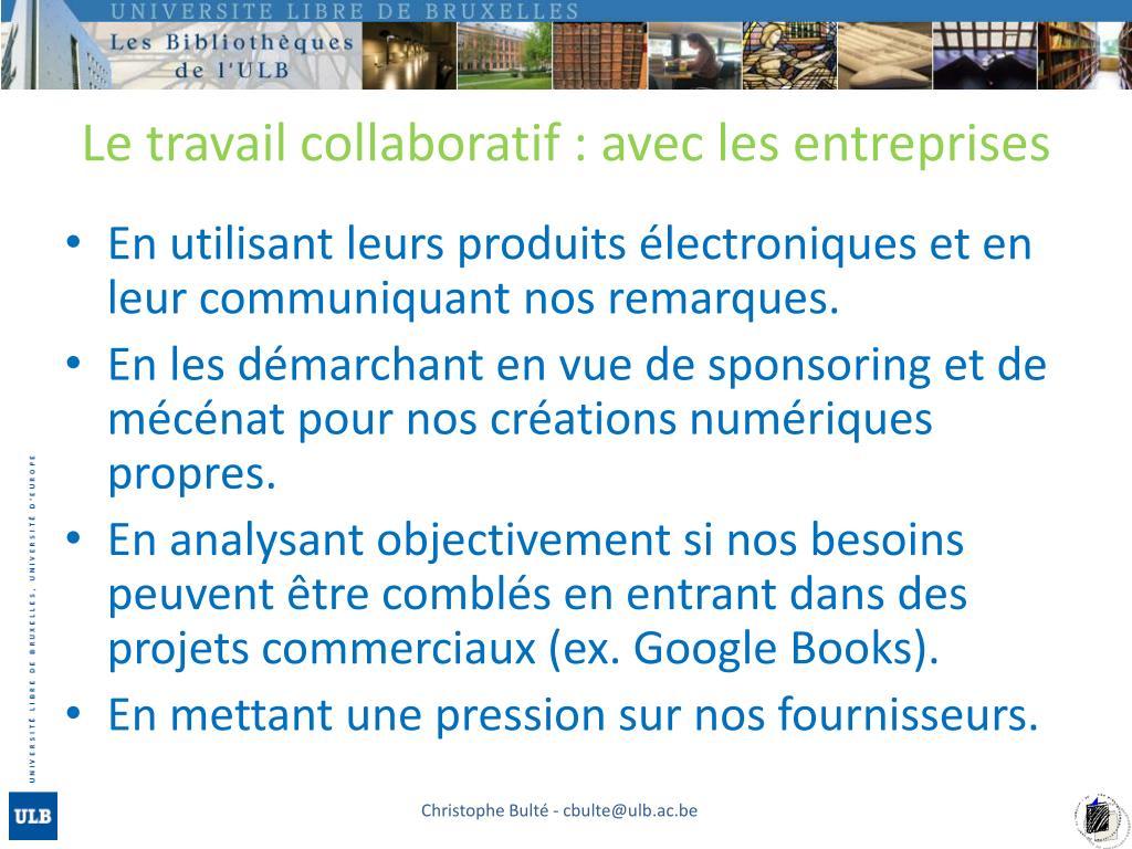 Le travail collaboratif : avec les entreprises