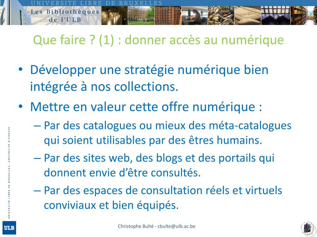 Que faire ? (1) : donner accès au numérique